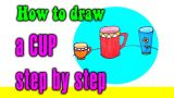 How to draw a CUP step by step