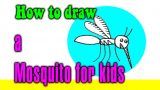 How to draw a Mosquito for kids