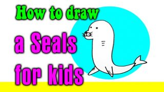 How to draw a Seals for kids