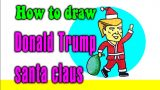How to draw Donald Trump santa claus