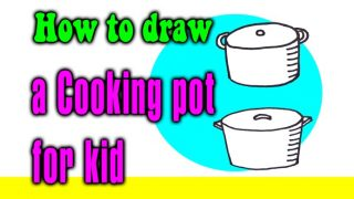 How to draw a cooking pot for kid – STEP BY STEP