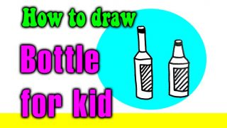 How to draw a Bottle for kids