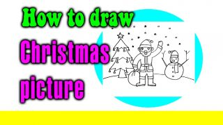 How to draw a Christmas picture (Santa,Snowman,Christmas tree) for kids