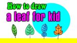 How to draw a leaf for kid