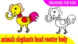 How to draw a animals elephants head rooster body