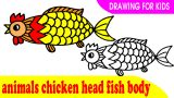 How to draw a animals chicken head fish body