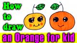 How to draw an ORANGE CUTE for kid
