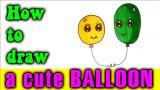 How to draw a cute BALLOON for kids