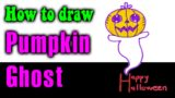 How to draw Pumpkin ghost easy
